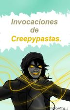 Invocaciones De Creepypastas. ? by Endpointing_J