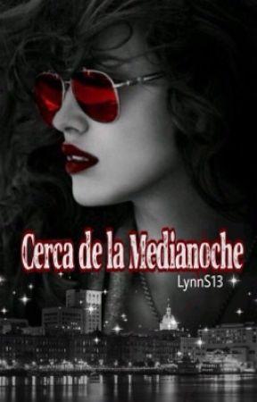 Cerca de la Medianoche by LynnS13