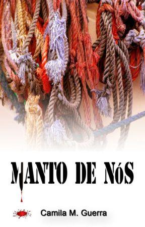 Manto de Nós by milamguerra