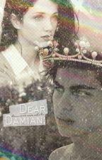 Dear Damian: DamiRae One Shots by BreeWritesStuff