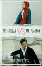 Miss Hijab VS Mr.Playboy by blekpingkerss_