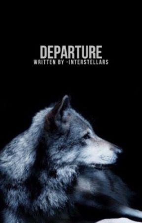 Departure → Original Story  by -interstellars