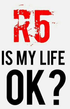 My life as an R5er by R5myidols