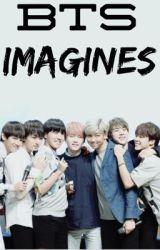 BTS Imagines  by CreepyAuthor