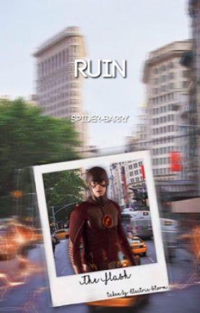 Ruin ⇝ The Flash [01] by DamBarry