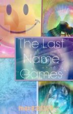 The Last Name Games by marzie1123