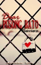 Dear Pusong Bato Series 1 : Bubbly Heart (FINISHED!) by aieshalee