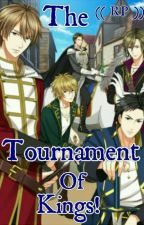 The Tournament Of Kings! (( RP )) by Peru_and_Romano