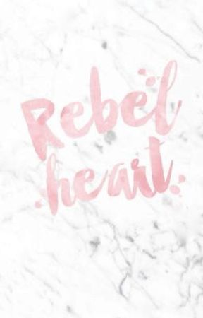 REBEL HEART by jxswaggers