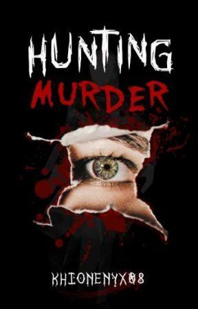 Hunting Murder by khionenyx08