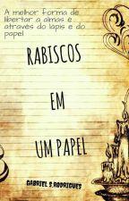 Rabiscos Em Algum Papel by Gabrell222