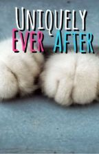 Uniquely Ever After ~ Portuguese Version [Book 4] by TaamyB