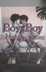 Boyxboy Recommendations by BlueStarBerries