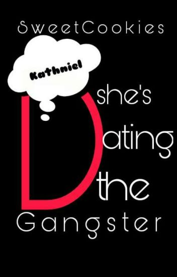 Till i met you shes dating the gangster wattpad