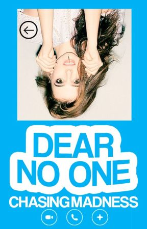Dear No One (Wattys2017) by ChasingMadness24