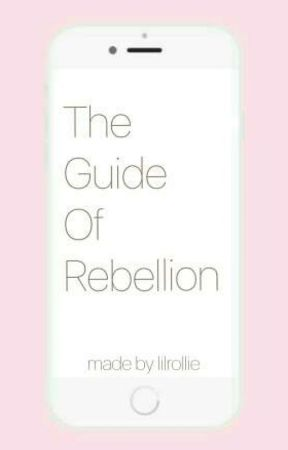 The Guide Of Rebellion  by lilrollie