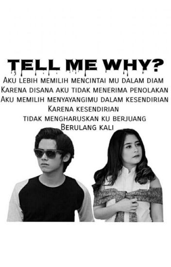 Tell Me Why?