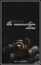 Albus Potter and the Resurrection Stone { Book One } by katastrophikally