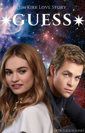 ✴GUESS✴  Star Trek James Kirk x OC [SLOW UPDATES] by LadyLion63