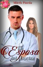 La Esposa del Doctor by MilethPineda