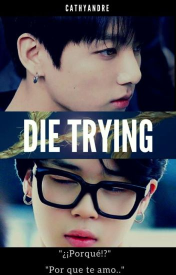 Die Trying  (JiKook)
