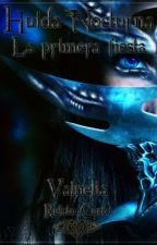 Huida Nocturna: La primera fiesta by ValNelia
