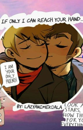 If Only I Could Reach Your Hand..( A TomTord Fanfic ) by MKKoalaYaoiForLyfe