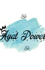 Ayat Power🔱 by ainnzz