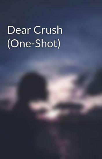 Dear Crush (One-Shot)