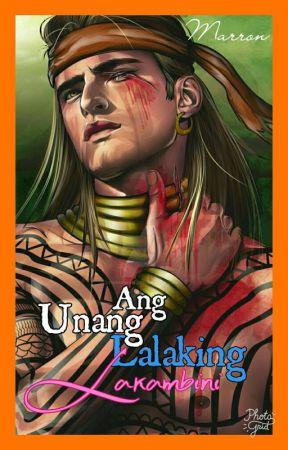 Ang Unang Lalaking Lakambini by SacredRealmPervert
