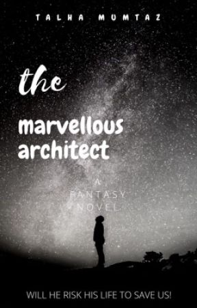 The Marvellous Architect by talhamtz