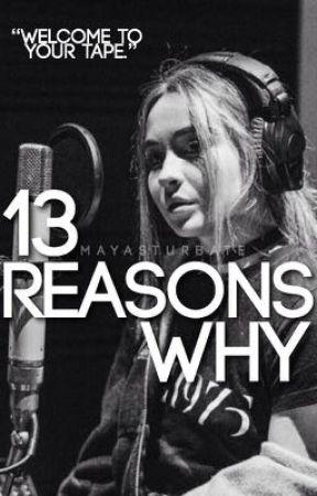 13 Reasons Why  by mayasturbate