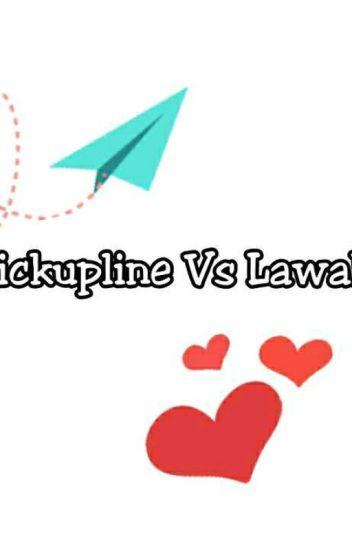 Pickupline Vs Lawak