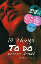 10 things to do before death #READINT2017 by -rainbowUnicorn-