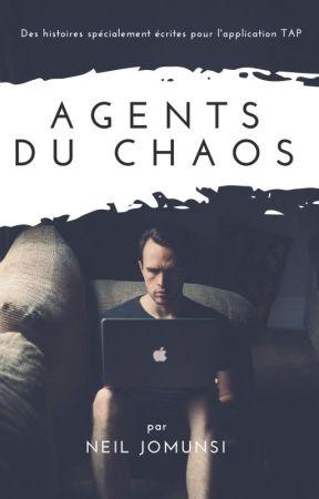 Agents du Chaos (pour l'application Tap) by neiljomunsi