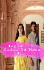 RagSan TS: Budhu Sa Mann Hai...(Completed) by Piyali7870