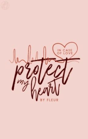 Protect My Heart by basicbitch-