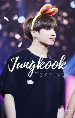 Jungkook ✖ Texting