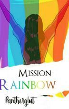 Mission Rainbow by Pantherglut