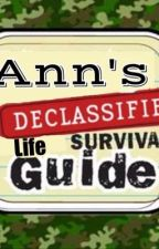 Ann's Declassified Life Survival Guide by modest_doubt