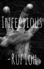 Infectious by Ruf1oh