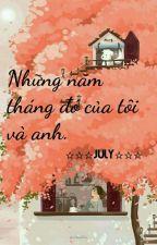 Những Năm Tháng Đó Của Tôi Và Anh by HogNhung