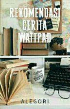 Rekomendasi Cerita Wattpad by Milanalegori13