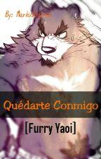 Quédarte Conmigo [Furry Yaoi] by MarkuzGalvan