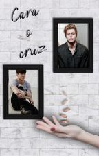 Cara o cruz (Luke Hemmings y Calum Hood) by xwhencalumsmilesx
