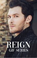 reign ↠ originals gif series by danieIgillies