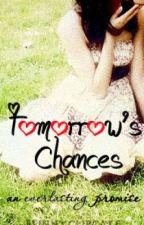 Tomorrow's Chances by wickedrocket