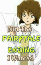 Not The Fairytale Ending I Wanted (A DC ShinShiho Fanfic) by Jiyan_Kirsten