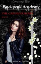 Blackpeak Academy: The Captain's Heart Book 1   ( girlxgirl ) on hold by DLHeart