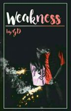 Weakness  by Coffecold_